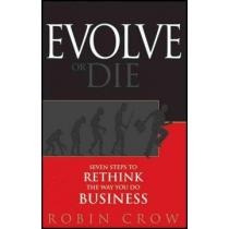 Evolve Or Die,seven Steps To Rethink The Way Yo Envío Gratis