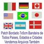 Patch Tag Bordado Bandeiras Todos Paises 7x5cm Termocolante