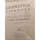 Libro Gramática Española Con Prácticas De Análisis 2da. Edic