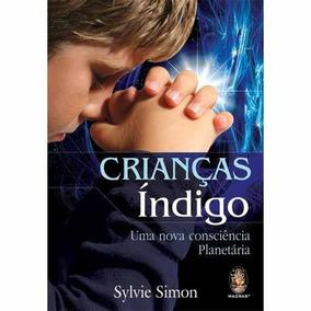 Livro: Crianças Índigo - Uma Nova Consciência Planetária
