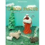 O Bom Pastor Maquete De Material Alternativo - Maria Ines Ca