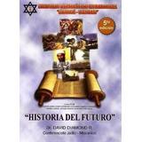Libro Historia Del Futuro David Diamond Pdf