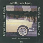 Horacio Malvicino - Jazz Quinteto - Cd