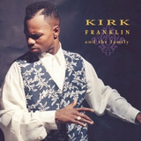 Kirk Franlin - And The Family - Cd Importado