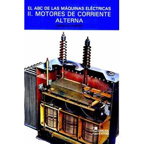 Libro: El Abc De Las Máquinas Eléctricas 2. Motores ...- Pdf
