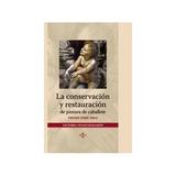 Conserv.y Restau.pintura Caballete; Vivancos Ramon Victoria