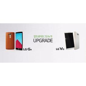 Actualizacion Android Lg Nougat G4 G5 G6 V10 V20