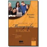 Manual Da Monografia Juridica: Como Se Faz Uma Mon