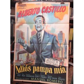 Alberto Castillo Adios Pampa Mia. Afiche Cine Origional