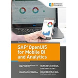 Libro Sap Openui5 For Mobile Bi And Analytics