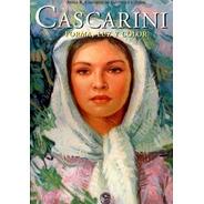 Cascarini. Forma, Luz Y Color