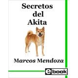 Akita - Libro Adiestramiento Crianza Cachorro Adulto