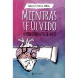 Mientras Te Olvido Digital (pdf)