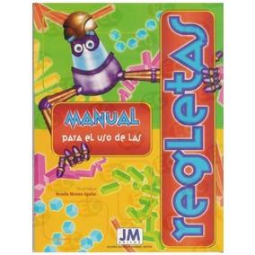 Manual Impreso Para El Uso De Regletas Material Educativo