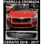 Parrilla Frontal Cromado Kia Cerato 2016 - 2017 Mascara