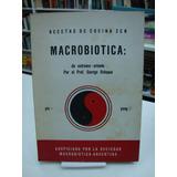 Macrobiotica - Recetas De Cocina Zen - George Oshawa