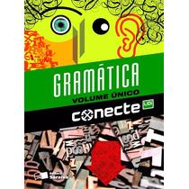 Livro - Conecte Gramática - Volume Único - William Roberto