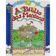 Bíblia Dos Meninos - Para Mães E Filhos - Livro Infantil