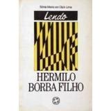 Livro Lendo Hermilo Borba Filho Sônia Maria Van Dijck Lima