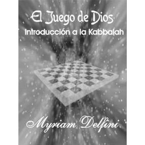 Delfini El Juego De Dios Introduccion A La Kabbalah - Libro