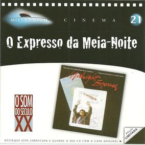 Cd O Expresso Da Meia Noite - Trilha Sonora - Millenium