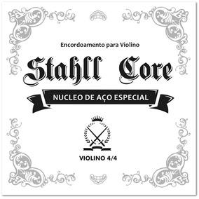 Encordoamento Cordas Especiais Para Violino 4/4 Stahll Core