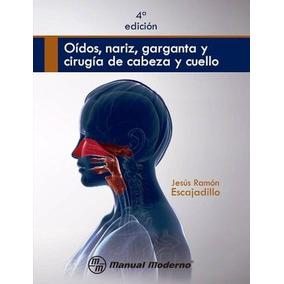 Oídos, Nariz, Garganta Y Cirugía De Cabeza Y... - P D F