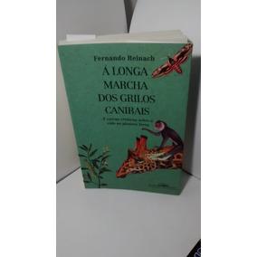 A Longa Marcha Dos Grilos Canibais - Fernando Rainach