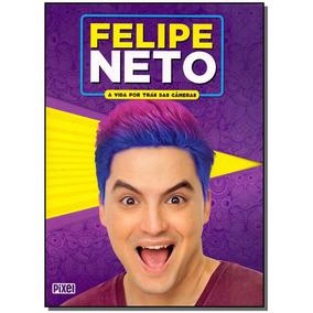 Livro - Felipe Neto - A Vida Por Tras Das Cameras