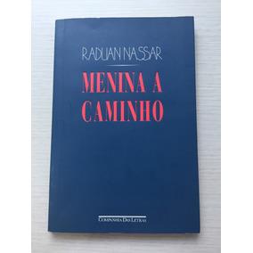 Livro Menina A Caminho - Radun Nassar
