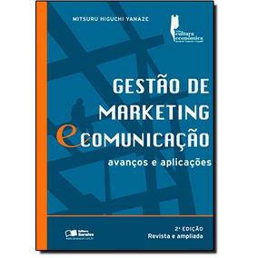 Gestao De Marketing E Comunicacao - Avancos E Aplicacoes