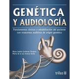 Genetica Y Audiologia; Gutierrez Tinajero, Dian Envío Gratis