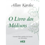 O Livro Dos Mediuns - Normal - Editora Ide