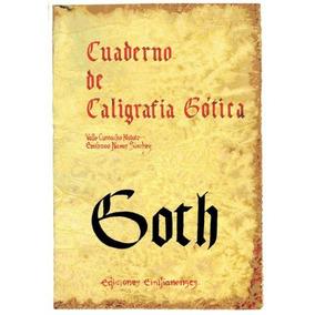Cuaderno De Caligrafía (gótica)(libro )