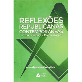 Livro Reflexões Republicanas Contemporâneas: Um Convite[...]