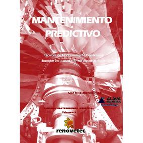 Libro: Mantenimiento Industrial, Volumen 3: Predictivo - Pdf