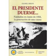 El Presidente Duerme - Ediciones Fabro