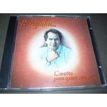 Cd Original - Padre Zezinho - Canções Para Quem Não Reza