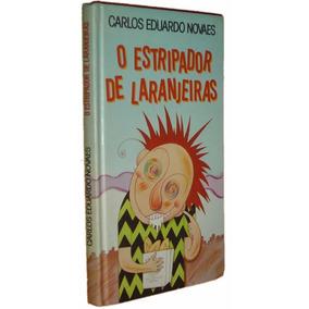 O Estripador De Laranjeiras Carlos Eduardo Novaes Livro //