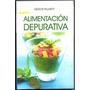 Alimentacion Depurativa / Nestor Palmetti / Antroposofica