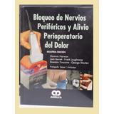 Bloqueo De Nervios Periféricos Neurocirugía-cirugía Snc