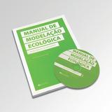 Manual De Modelação Ecologica - Manuel Da Silva Duarte, Pedr