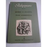 Livro Shakespeare Vol. 8 Romeu E Julieta - Tito Andronico