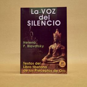 La Voz Del Silencio. Helena P. Blavatsky.