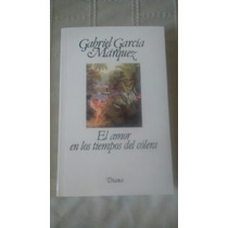 Libro El Amor En Tiempos Del Colera / Gabriel Garcia Marque