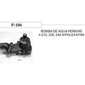Bomba Agua Perkins 4 Cil Motor212/236/248 P-106