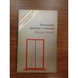 Para Medir, Aparatos Y Metodos Averbuj Cuadernos De Pedagogi