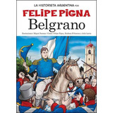 Belgrano. La Historieta Argentina 6