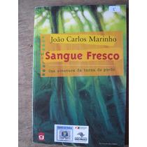 Livro: Sangue Fresco De João Carlos Marinho