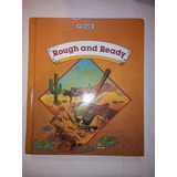 Libro De Lecturas En Inglés Rough And Ready Ilustrado